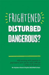 Omslag - Frightened, Disturbed, Dangerous?