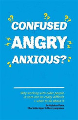Omslag - Confused, Angry, Anxious?