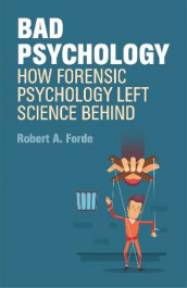Bad Psychology av Robert A. Forde (Heftet)