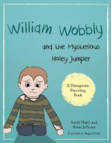 Omslag - William Wobbly and the Mysterious Holey Jumper