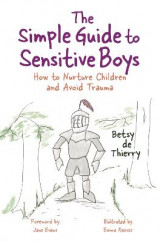 Omslag - The Simple Guide to Sensitive Boys