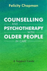 Omslag - Counselling and Psychotherapy with Older People in Care