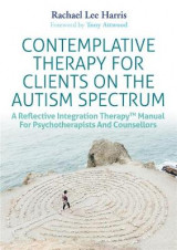 Omslag - Contemplative Therapy for Clients on the Autism Spectrum