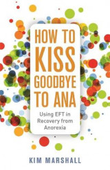 Omslag - How to Kiss Goodbye to Ana