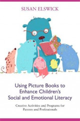 Omslag - Using Picture Books to Enhance Children's Social and Emotional Literacy