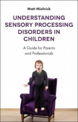 Omslag - Understanding Sensory Processing Disorders in Children