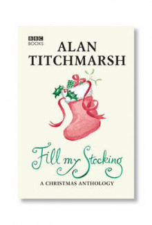 Alan Titchmarsh's Fill My Stocking av Alan Titchmarsh (Heftet)
