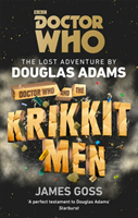 Doctor Who and the Krikkitmen av Douglas Adams og James Goss (Heftet)