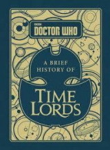 Omslag - Doctor Who: A Brief History of Time Lords