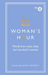 Omslag - Woman's Hour: Words from Wise, Witty and Wonderful Women