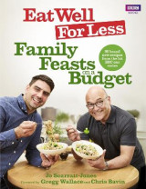 Omslag - Eat Well for Less: Family Feasts on a Budget