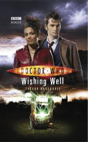Doctor Who: Wishing Well av Trevor Baxendale (Heftet)