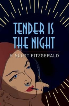 Tender is the night av F. Scott Fitzgerald (Heftet)