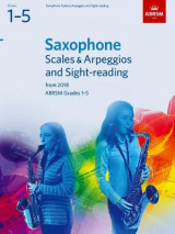 Omslag - Saxophone Scales & Arpeggios and Sight-Reading, ABRSM Grades 1-5
