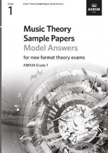 Music Theory Sample Papers Model Answers, ABRSM Grade 1 (Notetrykk)