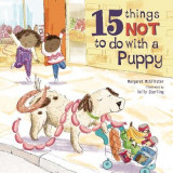 Omslag - 15 Things Not To Do With A Puppy