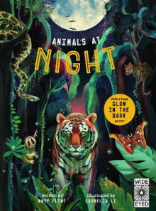 Glow in the Dark: Animals at Night av Katy Flint (Innbundet)