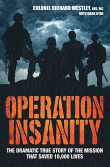 Operation Insanity av Colonel Richard Westley og Mark Ryan (Heftet)