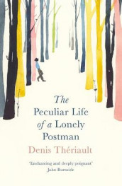 The Peculiar Life of a Lonely Postman av Denis Theriault (Heftet)