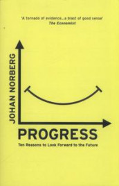 Progress av Johan Norberg (Heftet)