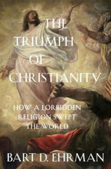 The Triumph of Christianity av Bart D. Ehrman (Innbundet)