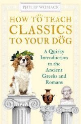 Omslag - How to Teach Classics to Your Dog