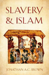 Slavery and Islam av Jonathan A.C. Brown (Heftet)