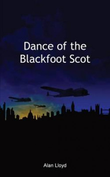 Dance of the Blackfoot Scot av Alan Lloyd (Heftet)
