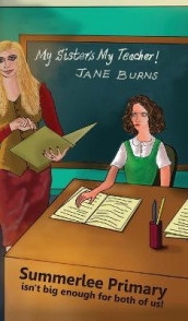My Sister's My Teacher! av Jane Burns (Heftet)
