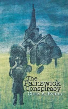 The Painswick Conspiracy av Chris Evans (Heftet)