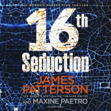16th Seduction av James Patterson (Lydbok-CD)