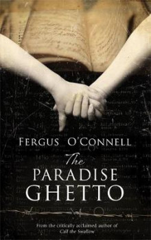 The Paradise Ghetto av Fergus O'Connell (Heftet)