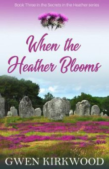 When the Heather Blooms av Gwen Kirkwood (Innbundet)