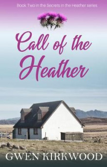 Call of the Heather av Gwen Kirkwood (Innbundet)