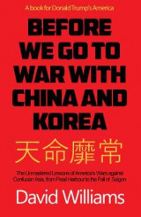 Omslag - Before We Go To War With China And North Korea