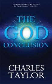 The God Conclusion av Charles S. Taylor (Heftet)