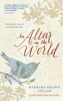 An Altar in the World av Barbara Brown Taylor (Heftet)