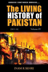 Omslag - The Living History of Pakistan (2011 - 2016): Volume IV