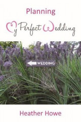 Omslag - Planning My Perfect Wedding