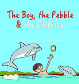 Omslag - The Boy, the Pebble & the Dolphins