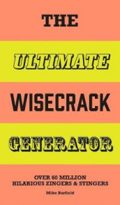 The Ultimate Wisecrack Generator av Mike Barfield (Innbundet)
