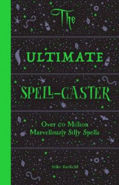 The Ultimate Spell-Caster av Mike Barfield (Spiral)