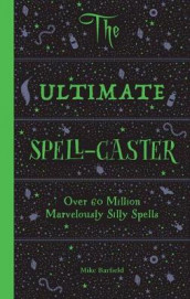 The Ultimate Spell-Caster av Mike Barfield (Varer uspesifisert)