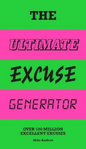 The Ultimate Excuse Generator av Mike Barfield (Bok uspesifisert)
