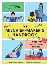 The Mischief Maker's Handbook av Mike Barfield (Heftet)