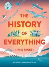 The History of Everything in 32 Pages av Anna Claybourne (Innbundet)