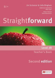 Straightforward: Teacher's Book Pack B Level 2 av Jim Scrivener og Celia Bingham (Blandet mediaprodukt)