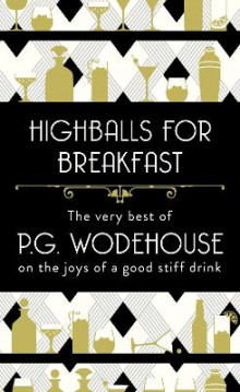 Highballs for Breakfast av P. G. Wodehouse (Innbundet)