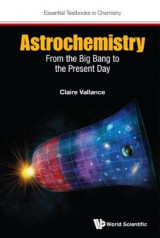 Omslag - Astrochemistry: From the Big Bang to the Present Day