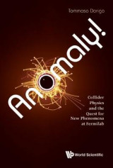 Omslag - Anomaly! Collider Physics and the Quest for New Phenomena at Fermilab